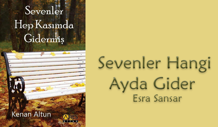 Sevenler Hangi Ayda Gider? / Esra Sansar