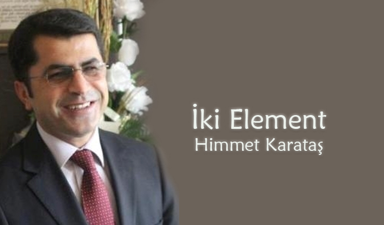 İki Element / Himmet Karataş