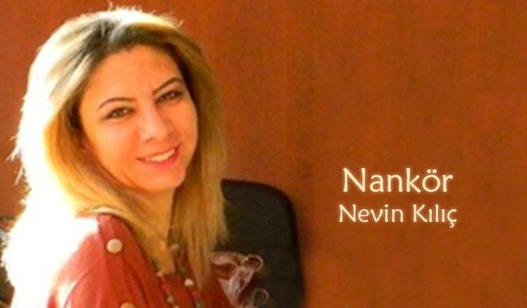 Nankör / Nevin Kılıç