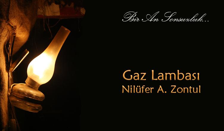 Gaz Lambası / Nilüfer A. Zontul