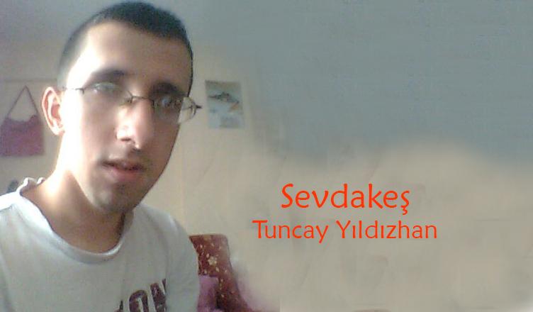 Sevdakes / Tuncay Yıldızhan