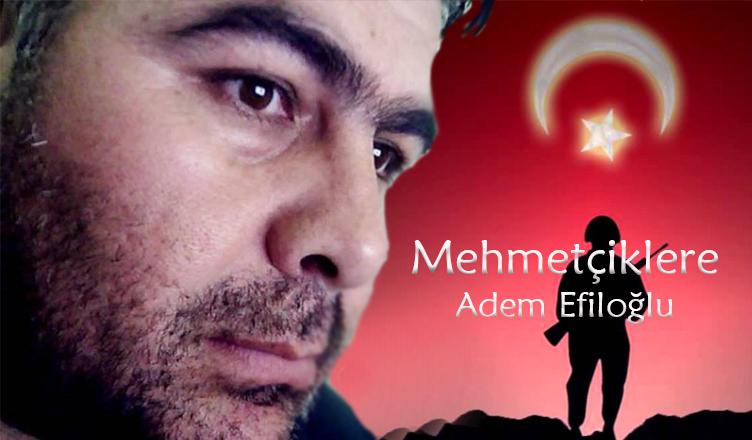 Mehemetçiklere / Âdem Efiloğlu