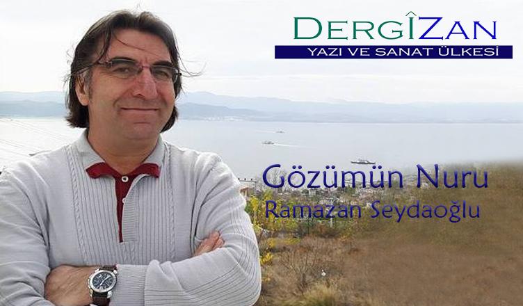 Gözümün Nuru / Ramazan Seydaoğlu