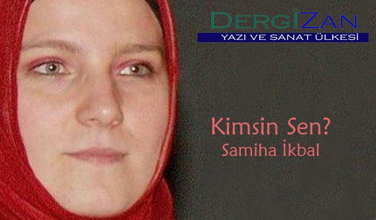 Kimsin Sen? / Samiha İkbal