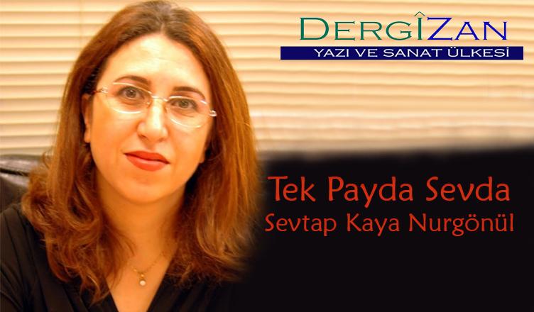 Tek Payda Sevda / Sevtap Kaya Nurgönül