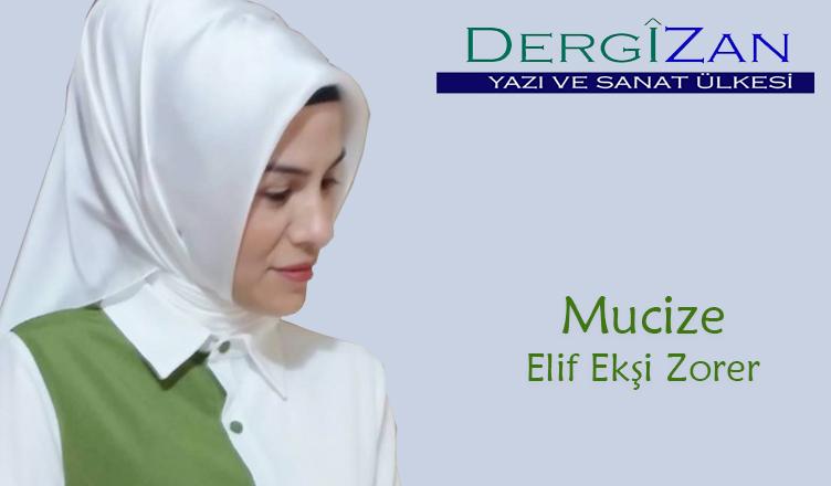 Mucize / Elif Ekşi Zorer