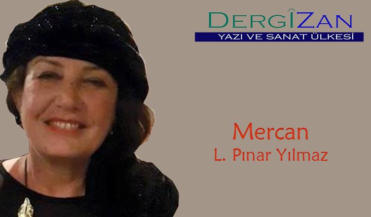 Mercan / L. Pınar Yılmaz