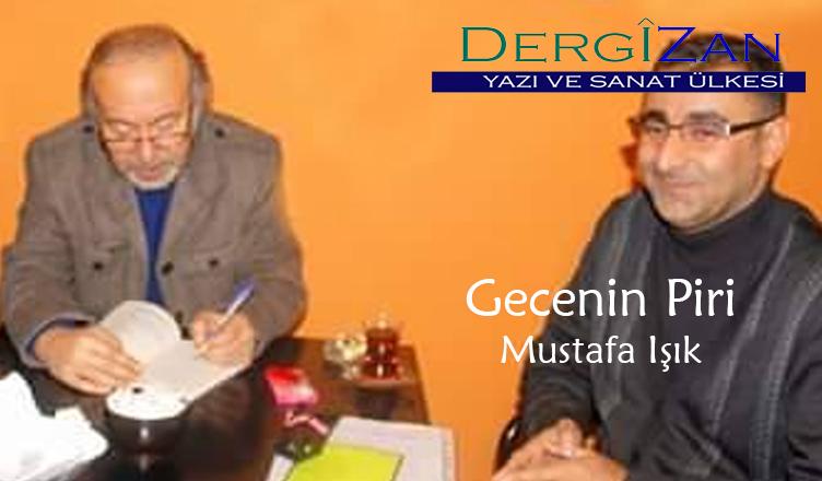 Gecenin Piri / Mustafa Işık