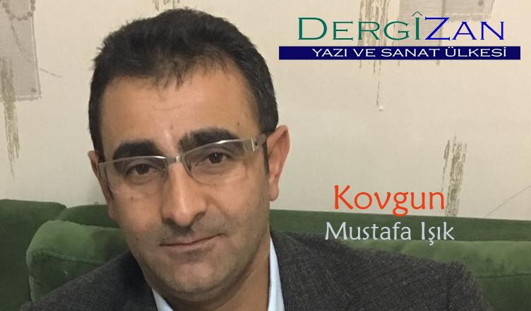 Kovgun / Mustafa Işık