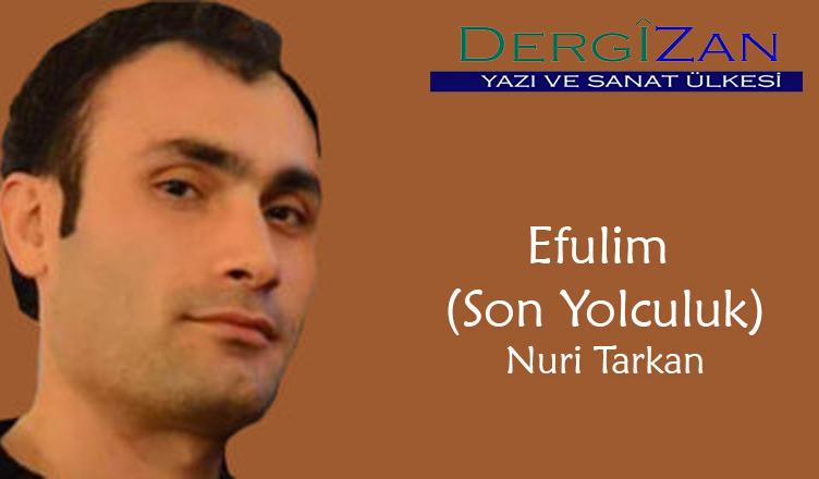 Efulim (Son Yolculuk) / Nuri Tarkan
