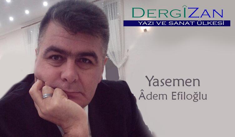 Yasemen / Âdem Efiloğlu