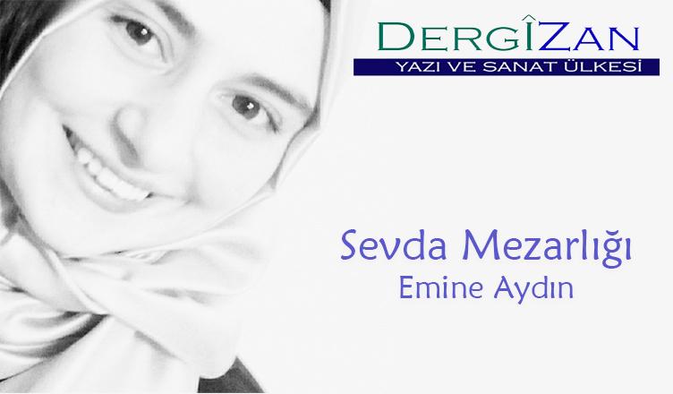 Sevda Mezarlığı / Emine Aydın