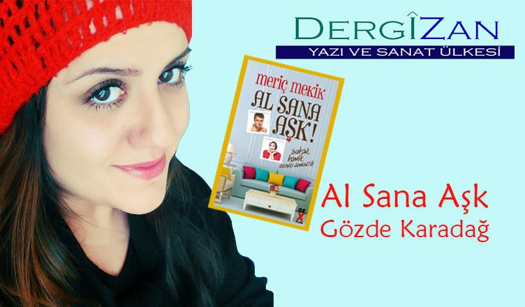 """Meriç Mekik""""ten Al Sana Aşk Yorumum / Gözde Karadağ"""