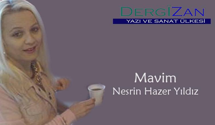 Mavim / Nesrin Hazer Yıldız