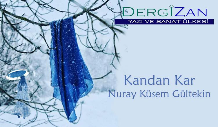 Kandan Kar / Nuray Küsem Gültekin