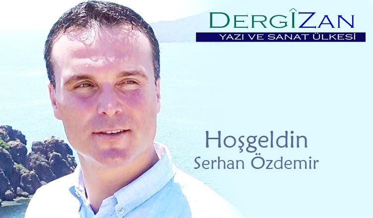 Hoşgeldin / Serhan Özdemir