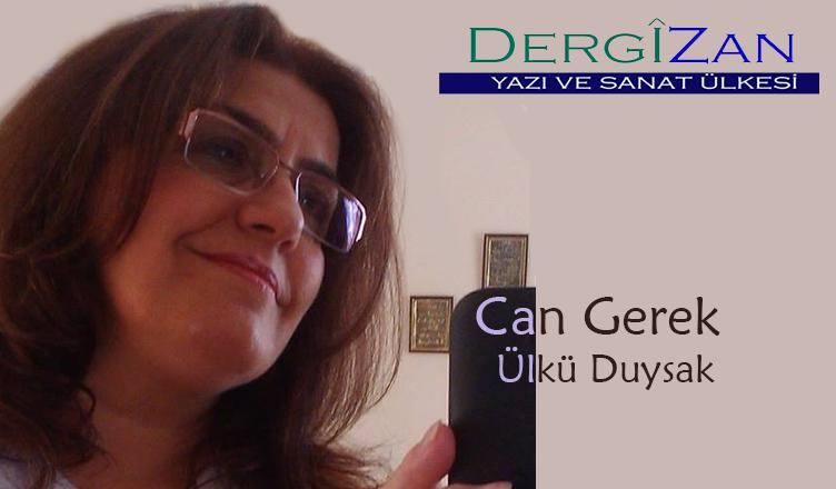Can Gerek / Ülkü Duysak