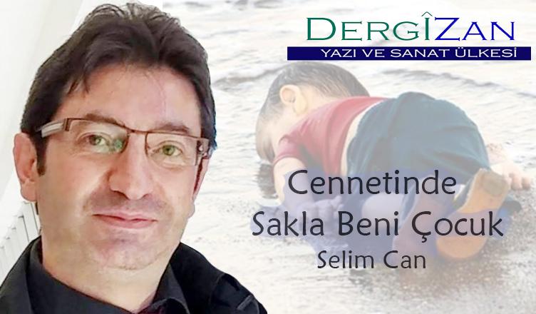 Cennetinde Sakla Beni Çocuk / Selim Can