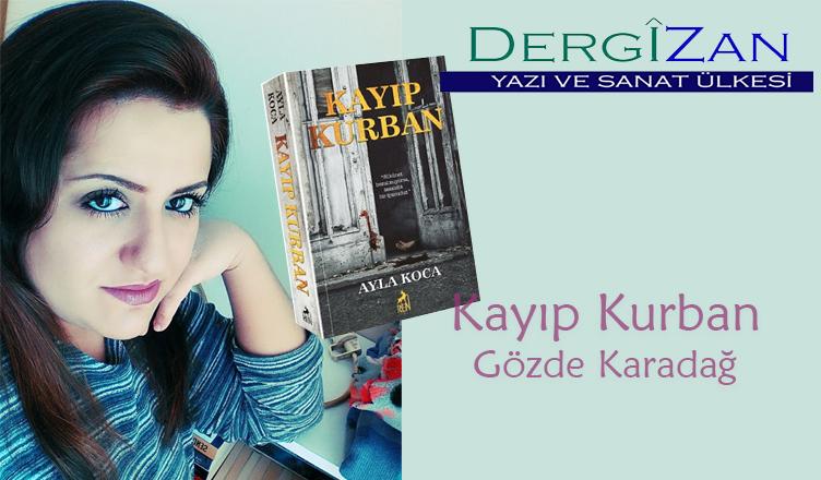 """""""Ayla Koca – Kayıp Kurban"""" / Gözde Karadağ"""