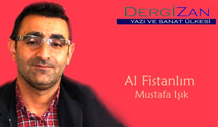 Al Fistanlım / Mustafa Işık
