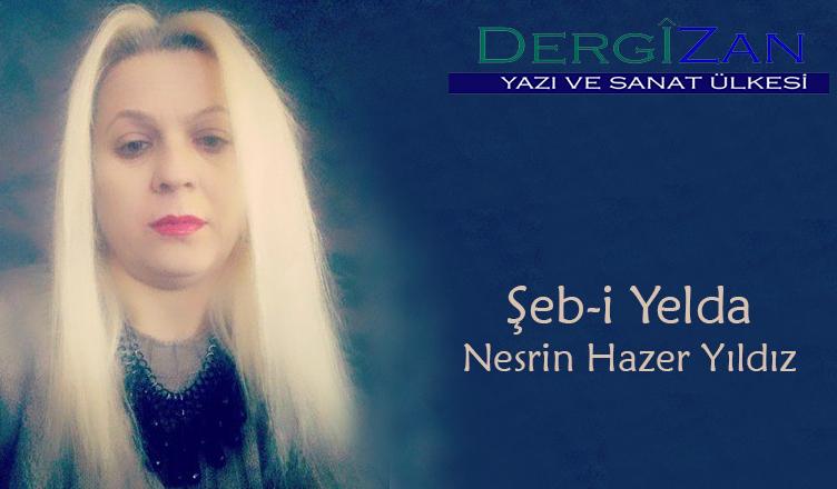 Șeb-i Yelda / Nesrin Hazer Yıldız