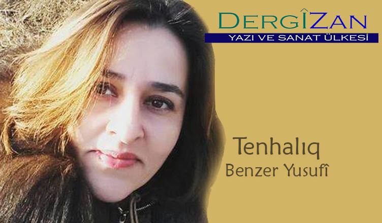 Tenhalıq / Benzer Yusifova
