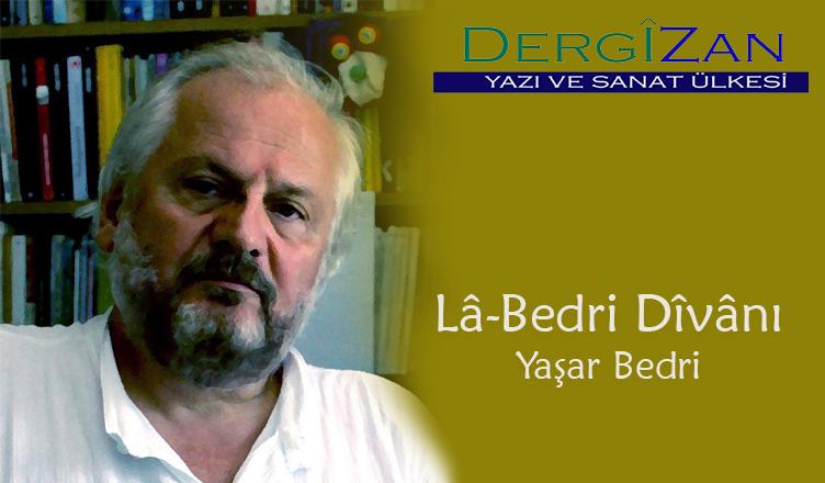 Lâ-Bedri Dîvânı / Yaşar Bedri