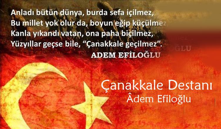 Çanakkale Destanı / Âdem Efiloğlu
