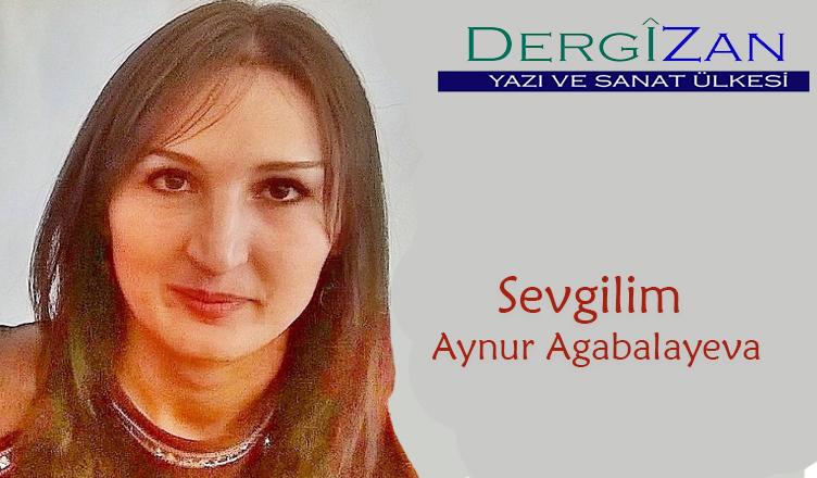 Sevgilim / Aynur Agabalayeva