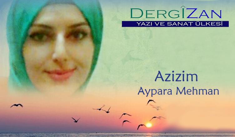 Azizim / Aypara Mehman