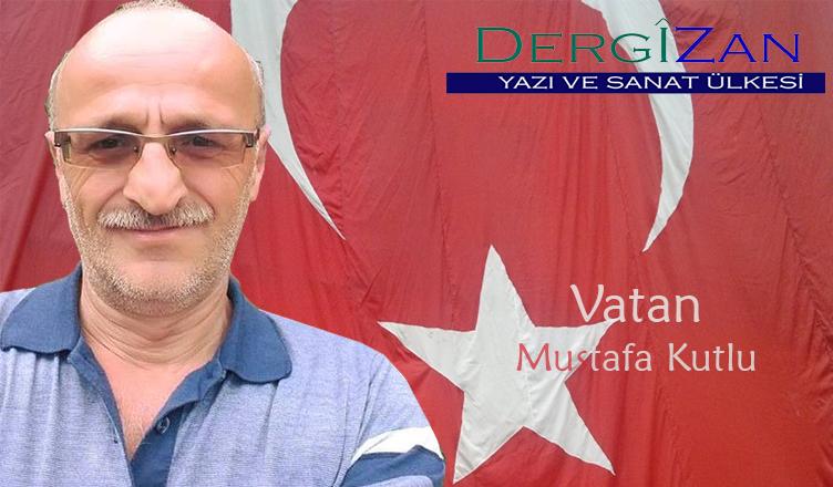 Vatan / Mustafa Kutlu