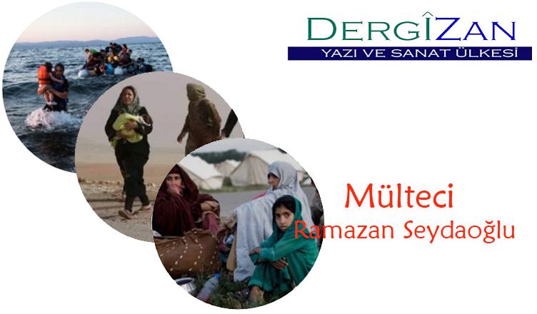 Mülteci / Ramazan Seydaoğlu