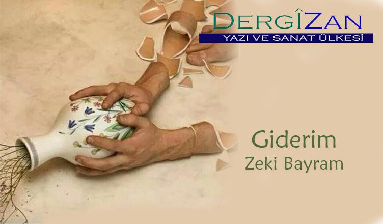 Giderim / Zeki Bayram