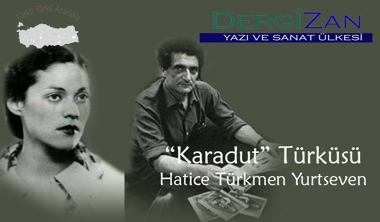 Karadut – Bedri Rahmi Eyüpoğlu / Hatice Türkmen Yurtseven