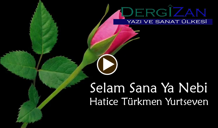 Selam Sana Ya Nebi / Hatice Türkmen Yurtseven