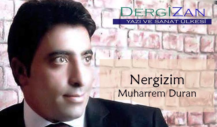 Nergizim / Muharrem Duran