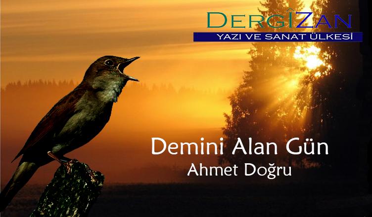 Demini Alan Gün / Ahmet Doğru