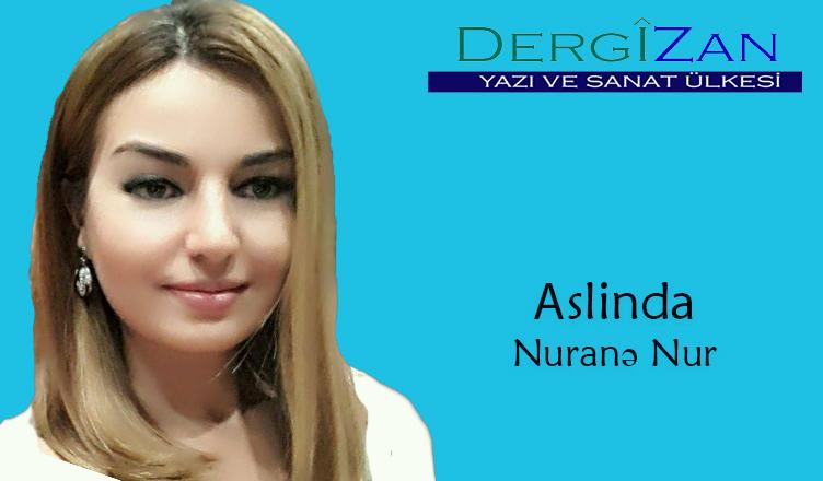 Əslində / Nuranə Nur