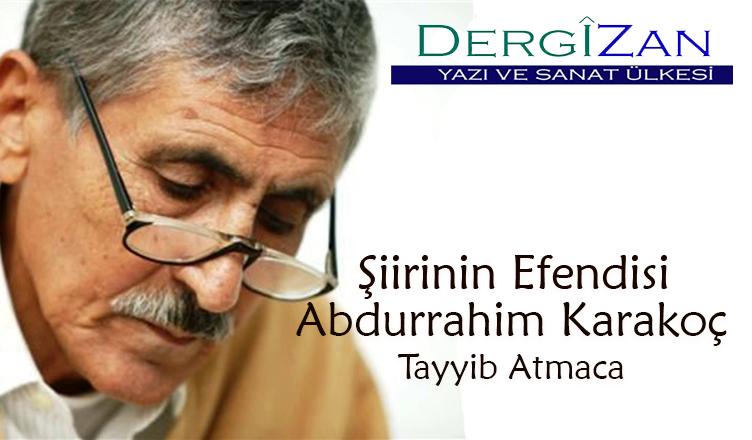 Şiirinin Efendisi: Abdurrahim Karakoç / Tayyib Atmaca