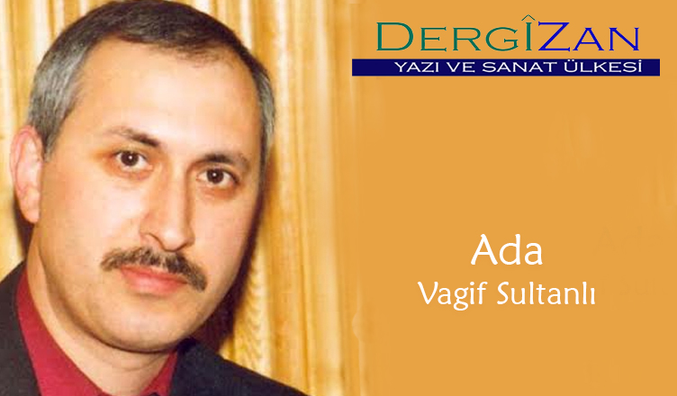 Ada / Vagif Sultanlı