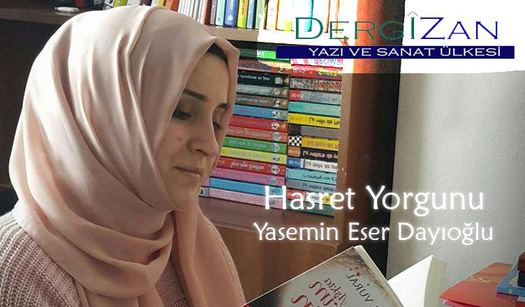 Hasret Yorgunu / Yasemin Eser Dayıoğlu