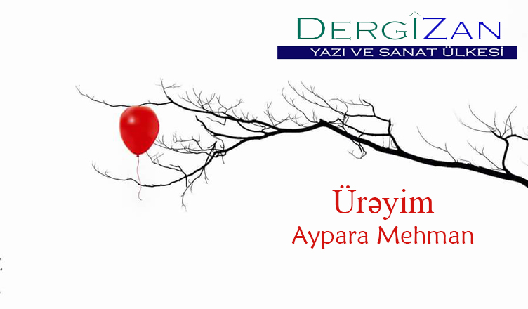 Ürəyim / Aypara Mehman