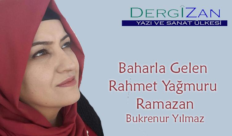 Baharla Gelen Rahmet Yağmuru Ramazan / Bukre Nur Yılmaz