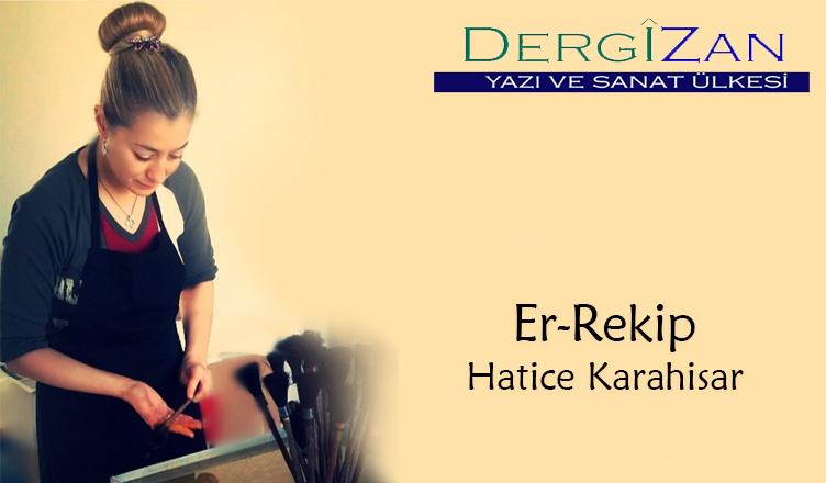 Er-Rakib / Hatice Karahisar