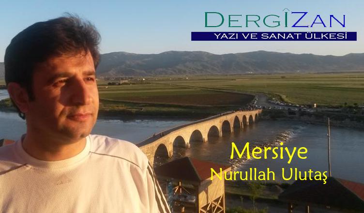 Mersiye / Nurullah Ulutaş