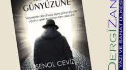 Şenol Ceviz – Yeraltından Gökyüzüne / Gözde Karadağ