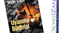 Uyanma Bildirisi-Nuhan Nebi Çam / Dergizan