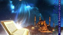 Ramazan, İmsak ve Kur'an Ayı / Nur Dinçkan