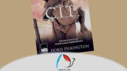 Doris Pilkington – Çit / Gözde Karadağ